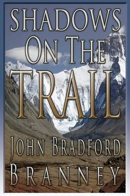 Shadows on the Trail (Paperback)