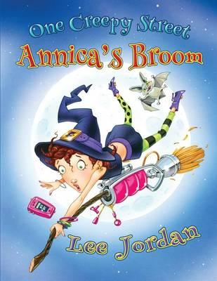 One Creepy Street: Annica's Broom (Paperback)