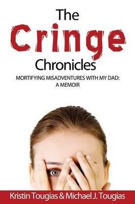 The Cringe Chronicles (Paperback)