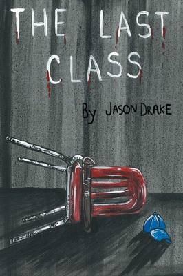 The Last Class (Paperback)