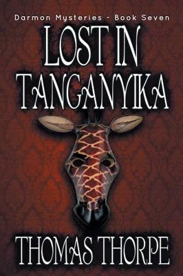 Lost in Tanganyika - Darmon Mysteries 7 (Paperback)