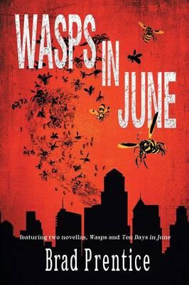 Wasps in June (Paperback)