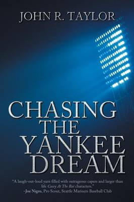 Chasing the Yankee Dream (Paperback)