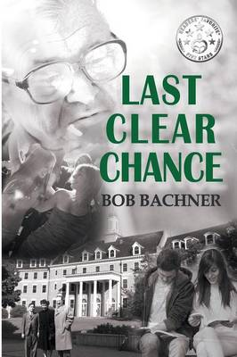 Last Clear Chance (Paperback)