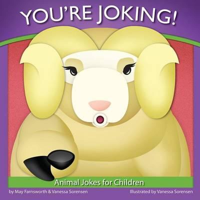 You're Joking: Animal Jokes for Children (Paperback)