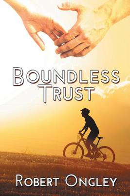 Boundless Trust (Paperback)