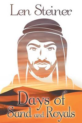 Days of Sand and Royals (Paperback)