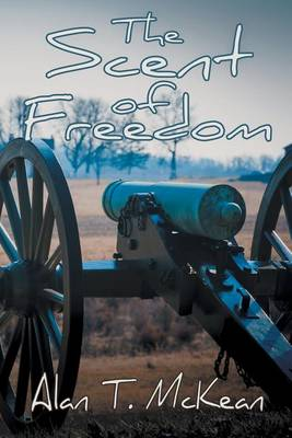 The Scent of Freedom (Paperback)