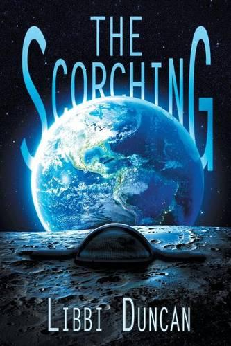 The Scorching - Scorching Trilogy 3 (Paperback)