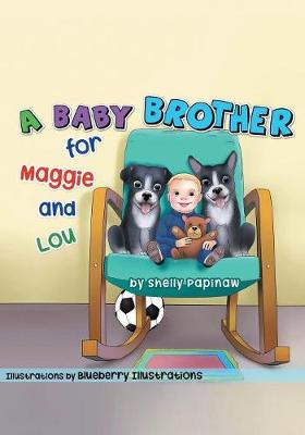 A Baby Brother for Maggie and Lou (Paperback)