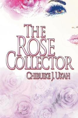 The Rose Collector (Paperback)