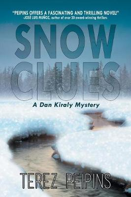 Snow Clues: A Dan Kiraly Mystery (Paperback)