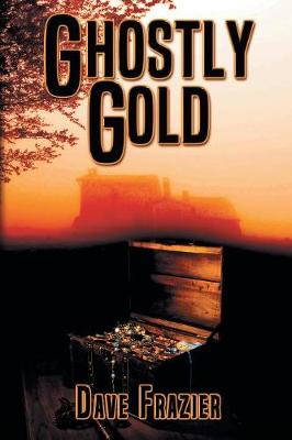 Ghostly Gold (Paperback)