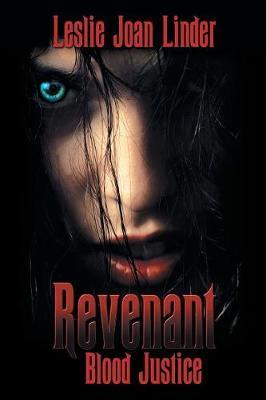 Revenant: Blood Justice (Paperback)
