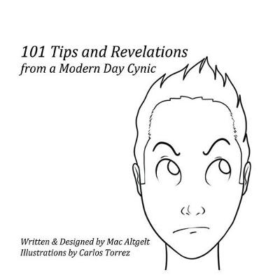 101 Tips & Revelations from a Modern Day Cynic (Paperback)