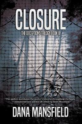 Closure: The Deceptions Trilogy, Book III (Paperback)