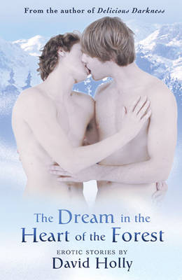 The Dream in the Heart of the Forest (Paperback)