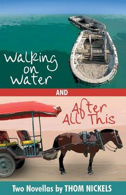 Walking on Water & After All This (Paperback)