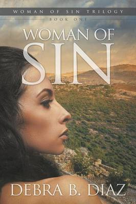 Woman of Sin, Book One in the Woman of Sin Trilogy (Paperback)
