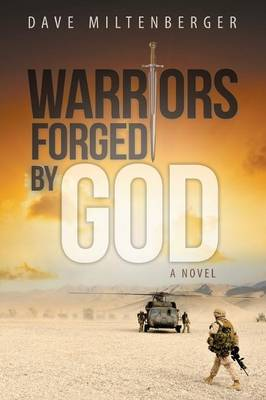 Warriors Forged by God (Paperback)