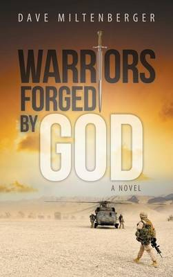 Warriors Forged by God (Hardback)