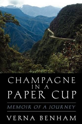 Champagne in a Paper Cup (Paperback)