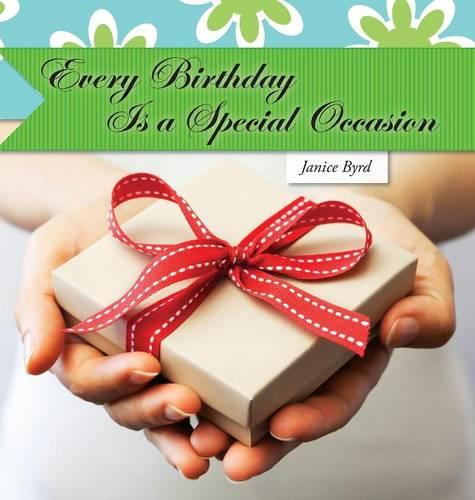 Every Birthday is a Special Occasion (Hardback)