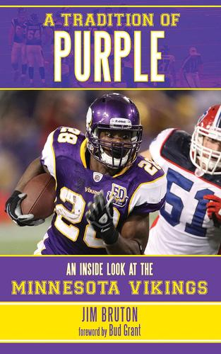 A Tradition of Purple: An Inside Look at the Minnesota Vikings (Paperback)