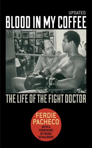Blood in My Coffee: The Life of the Fight Doctor (Paperback)