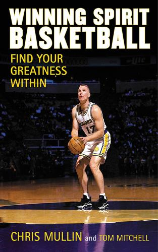 Winning Spirit Basketball: Find Your Greatness Within (Hardback)