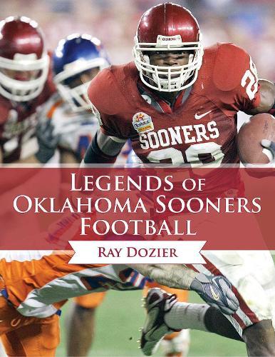 Legends of Oklahoma Sooners Football (Hardback)
