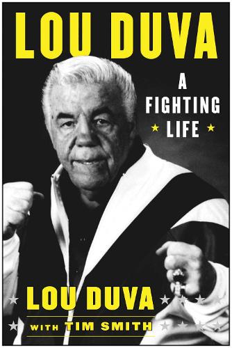 A Fighting Life: My Seven Decades in Boxing (Hardback)