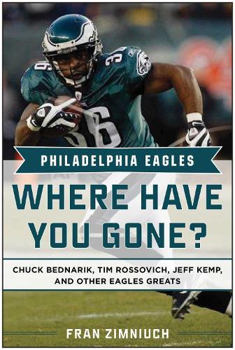 Philadelphia Eagles: Where Have You Gone? (Hardback)