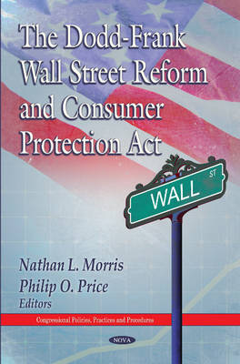Dodd-Frank Wall Street Reform & Consumer Protection Act (Hardback)