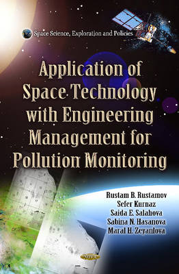 Application of Space Technology with Fitting of Engineering Management for Pollution Monitoring (Hardback)