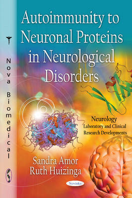 Autoimmunity to Neuronal Proteins in Neurological Disorders (Paperback)