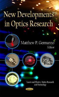 New Developments in Optics Research (Hardback)