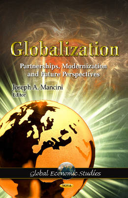 Globalization: Partnerships, Modernization & Future Perspectives (Hardback)