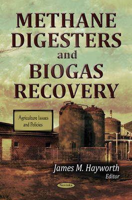 Methane Digesters & Biogas Recovery (Paperback)