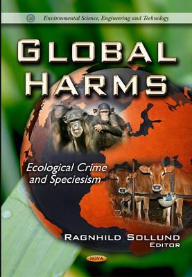 Global Harms: Ecological Crime & Speciesism (Paperback)