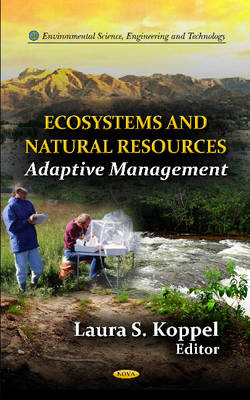 Ecosystems & Natural Resources: An Adaptive Management (Hardback)