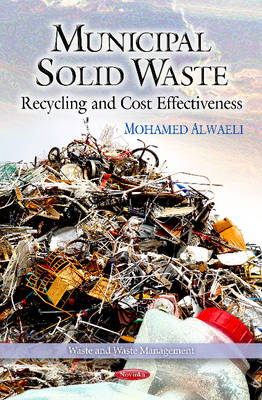 Municipal Solid Waste: Recycling & Cost Effectiveness (Paperback)