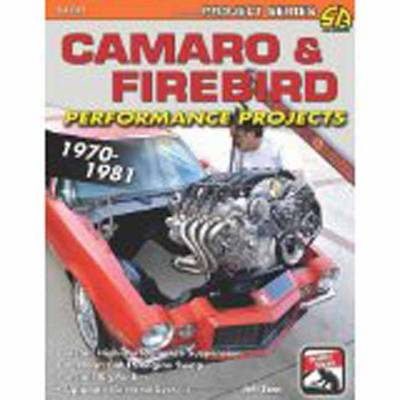Camaro/Firebird Performance Projects 1970-1981 (Paperback)
