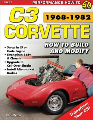 Corvette C3 Performance Projects: How to Build and Modify (Paperback)