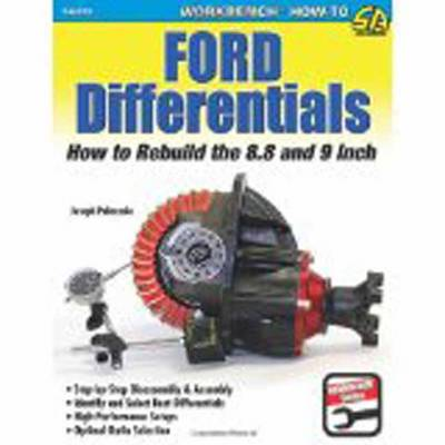 Ford Differentials: How to Rebuild the 8.8 Inch and 9 Inch (Paperback)