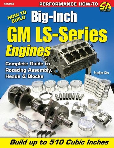 How to Build Big-inch GM LS-Series Engines (Paperback)