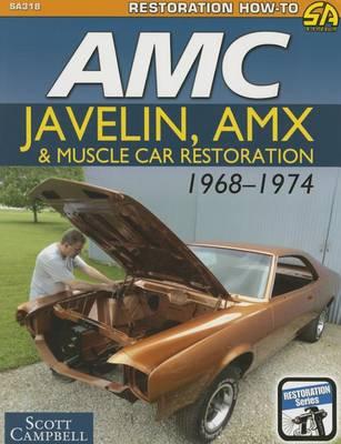 AMC Muscle Car Restoration 1968-1974 (Paperback)