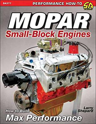 Mopar Small-Blocks: How to Build Max Performance (Paperback)