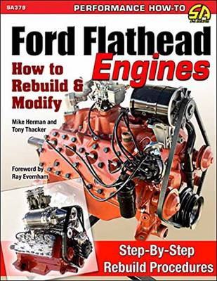 Ford Flathead Engines: How to Rebuild and Modify (Paperback)
