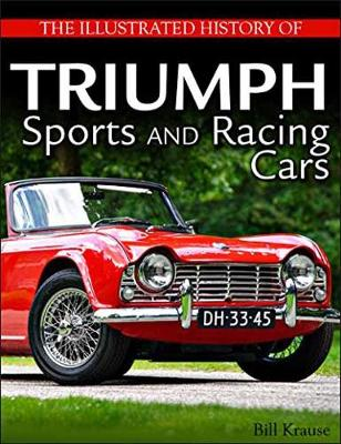 The Illustrated History of Triumph Sports and Racing Cars (Paperback)